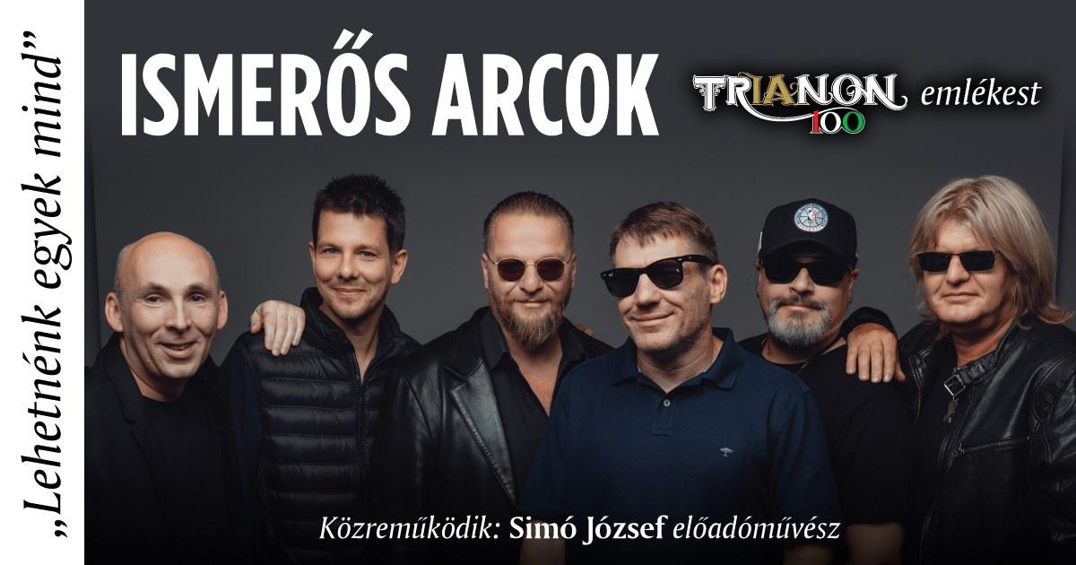 Ismerős Arcok - Trianon 100. emlékest